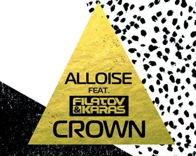 Премьера дня: Alloise ft Filatov & Karas представили обновленный трек Crown-430x480