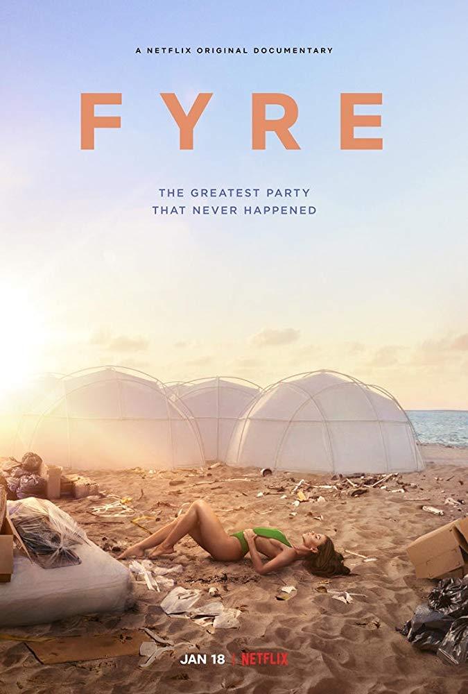 фильм fyre величайшая вечеринка, которая не состоялась 2019