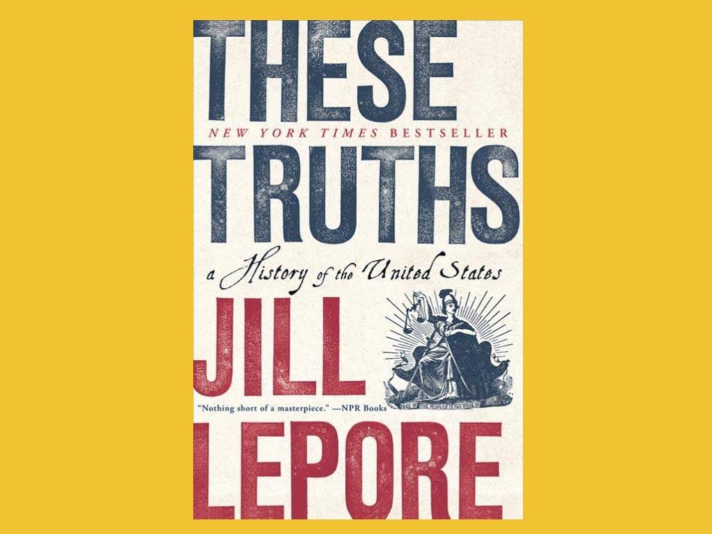 книга эти истины: история соединенных штатов джилл лепор