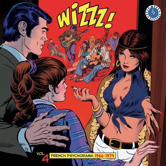 «Wizzz! Vol.4 (French Psychorama 1966-1974)» 2021