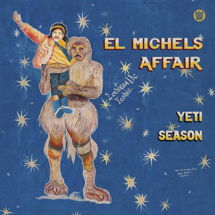 El Michels Affair 2021 «Yeti Season»