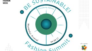 В Україні вчетверте відбудеться BE SUSTAINABLE! Fashion Summit-320x180
