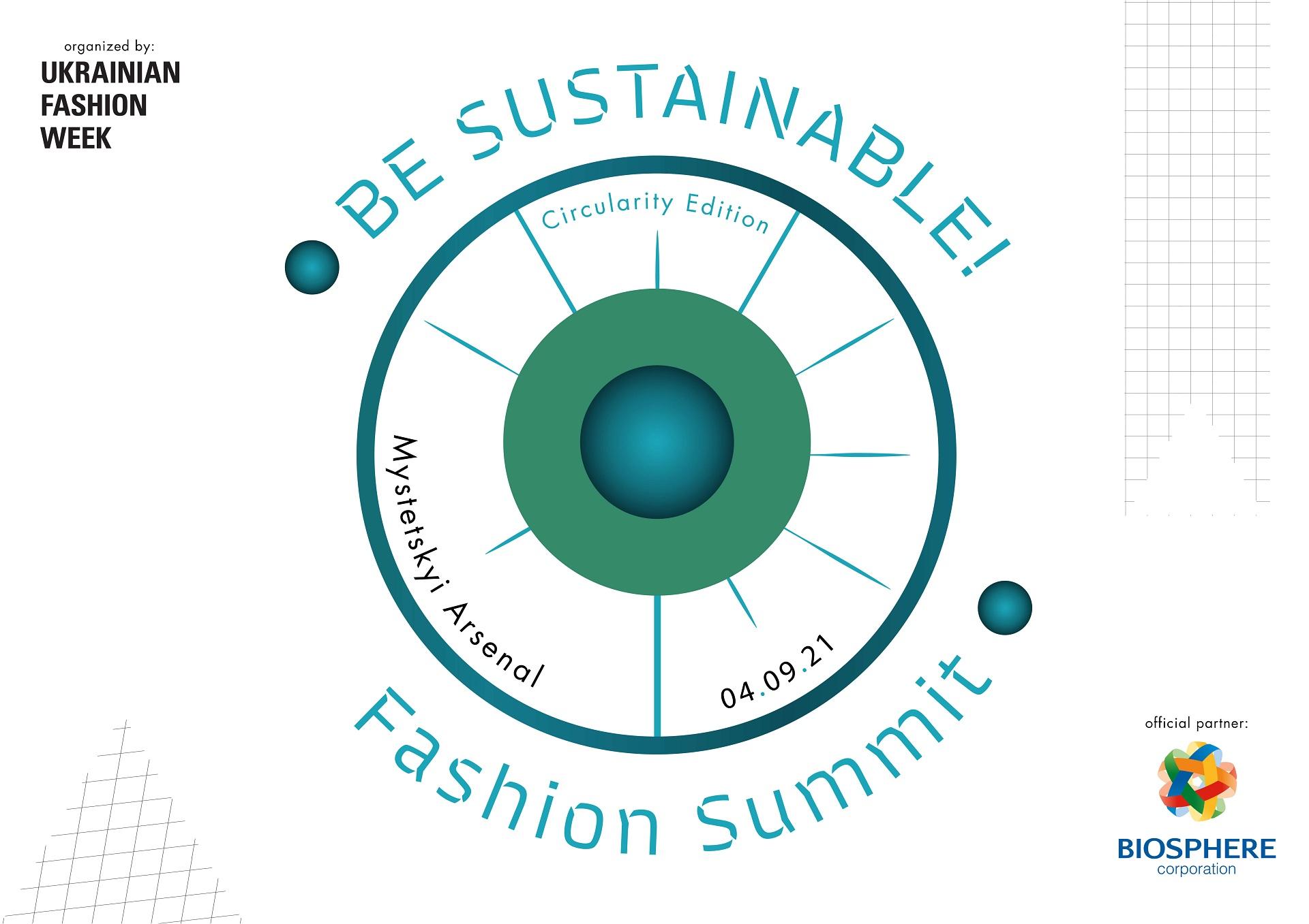 В Україні вчетверте відбудеться BE SUSTAINABLE! Fashion Summit-Фото 1