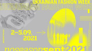 UKRAINIAN FASHION WEEK noseason sept 2021-320x180